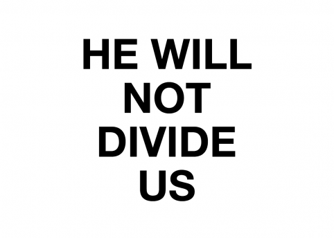 he will not divide us grab