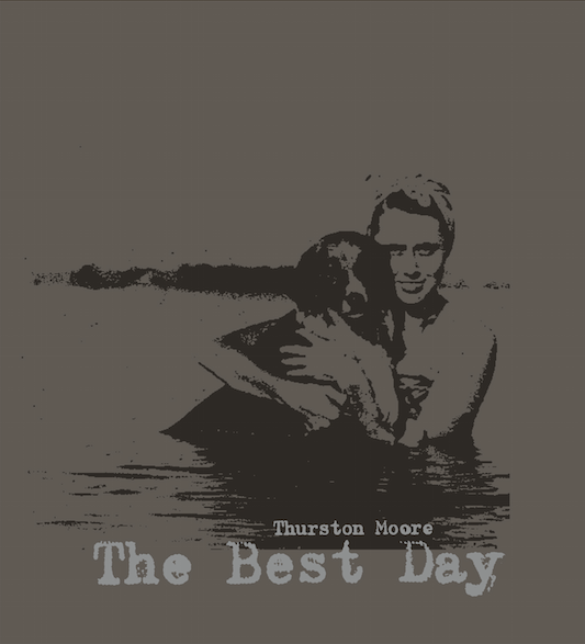 Cover, 'The Best Day' by Thurston Moore. Courtesy Printed Matter